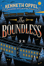 The Boundless by Kenneth Oppel (Toronto, Ont.) HarperCollins Canada Ltd.